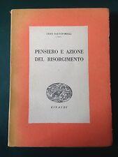Luigi Salvatorelli, PENSIERO E AZIONE DEL RISORGIMENTO, Einaudi, 1943