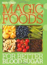 Magic Foods for Better Blood Sugar (Readers Digest) by Reader's Digest Hardback