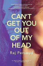 NEW Can't Get You Out of My Head by Raj Persaud