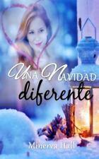Una Navidad Diferente by Minerva Hall (2015, Paperback)