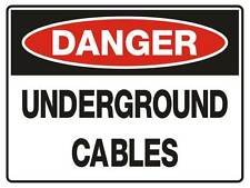 """Safety Sign """"DANGER UNDERGROUND CABLES 5mm corflute 300MM X 225MM"""""""