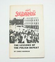 Solidarnosc. The Lessons of the Polish Defeat - Harman PB,1982 Walesa Solidarity