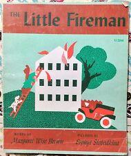 Little Fireman by Margaret Wise Brown & Esphyr Slobodkina Acceptable PAPERBACK