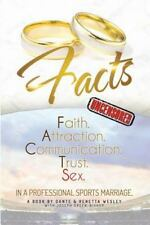 Facts : Faith, Attraction, Communication, Trust, Sex in a Professional Sports...