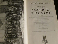 William Dunlap History of the American Theatre
