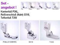 Kanten- Reißverschluß- Teflonfuß- SET; P36L,  S518, T350; SETANGEBOT