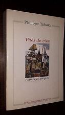 VUES DE VIES - Regrets et progrès - Ph. Tabary 1999 - Nord - Pas-de-Calais - b