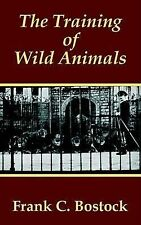 La formazione di animali selvatici, la da bostock, Frank C.