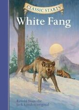 NEW - White Fang (Classic Starts Series) by London, Jack