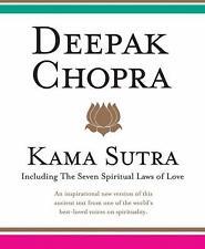 Kama Sutra : Including the Seven Spiritual Laws of Love by Deepak Chopra