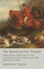 The American Fox-Hound -