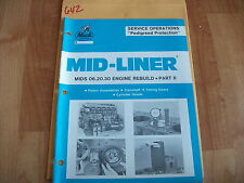 Mack Trucks Mid-Liner MIDS 06.20.30 Engine Rebuild Part II Manual