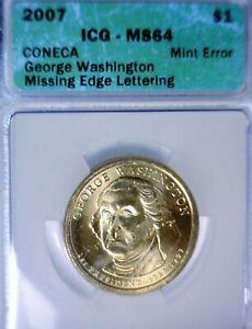 2007 DOLLAR ICG ms64 MISSING EDGE LETTERING MINT ERROR G. Washington $1 Coin  NR