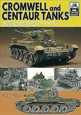 Cromwell And Centaur Tanks - New Paperback