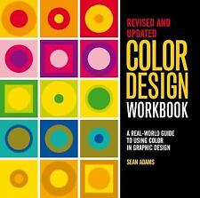 NEW Color Design Workbook: New, Revised Edition: .. 9781631592928 by Adams, Sean
