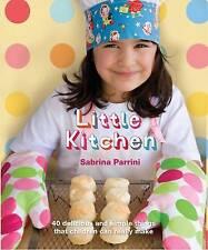 Little Kitchen,Sabrina Parrini,Excellent Book mon0000047626