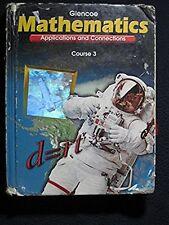 Mathematics: Appl.+Connections, Course 3 [Hardcover] [Jan 01, 1999] Glencoe