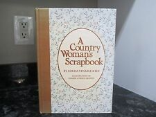 A Country Woman's Scrapbook by: Louisa Venable Kyle signed first ed!