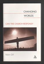 Changing Worlds by Robin Gill (Paperback, 2002)