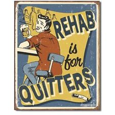 Rehab is for Quitters Beer Retro Tin Sign Metal Poster
