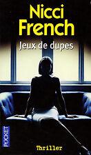 Jeux de dupes // Nicci FRENCH / Thriller psychologique