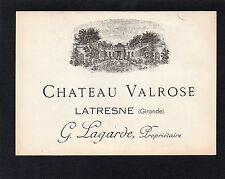 LATRESNE ETIQUETTE CHATEAU VALROSE 1900/1910  §0601§