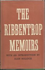 The Ribbentrop Memoirs with an Introduction by Alan Bullock
