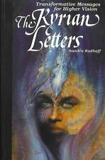 The Kyrian Letters: Transformative Messages for Higher Vision