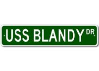 USS BLANDY DD 943 Ship Navy Sailor Metal Street Sign - Aluminum