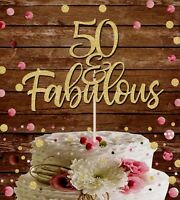 50 AND FABULOUS GLITTER CAKE TOPPER, 50TH BIRTHDAY PARTY DECORATION