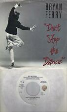 BRYAN FERRY  Don't Stop The Dance  rare promo 45 with PicSleeve  ROXY MUSIC