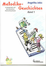 Melodica Noten Schule : Melodika Geschichten Band 1 (Lehrwerk / Schule)