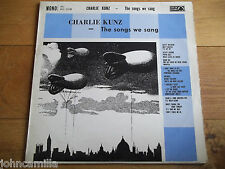 CHARLIE KUNZ - THE SONGS WE SANG - LP/RECORD - ACE OF CLUBS - ACL 1078 - UK 1961