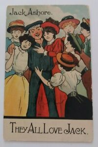 Vintage  Pre  1914  Colour Postcard   Jack  Ashore.  They  All  Love  Jack