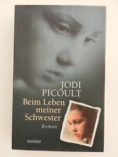Jodi Picoult Bein Leben meiner Schwester Roman Weltbild