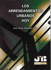 Los Arrendamientos Urbanos Hoy.. NUEVO. Nacional URGENTE/Internac. económico