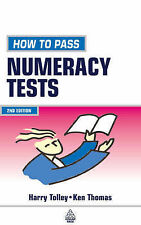 HOW TO PASS NUMERACY TESTS (CREATING SUCCESS), H. TOLLEY, KEN THOMAS, Very Good
