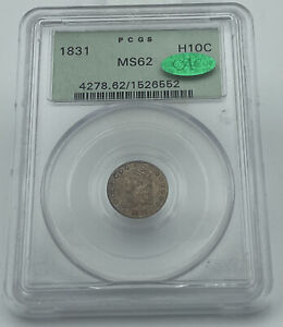 1831 PCGS & CAC MS62 Capped Bust Half Dime Old Green Holder