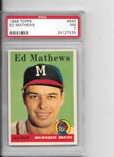 1958 Topps baseball #440  Eddie Mathews  Braves PSA 7.