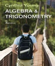 Algebra and Trigonometry by Cynthia Y. Young (2013, Hardcover)