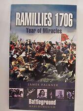 Battleground Marlborough: Ramillies 1706 : Year of Miracles by James Falkner