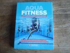 aqua fitness les avtivités de la forme en milieu aquatique