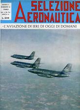 SELEZIONE AERONAUTICA : L'AVIAZIONE DI IERI DI OGGI DI DOMANI  Anno 1- N° 2/1962