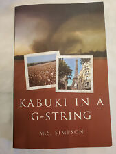 KABUKI IN A G-STRING, by M.S. Simpson, Very good condition, Free Shipping