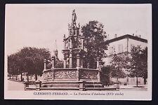 Carte postale ancienne CPA CLERMONT-FERRAND - la Fontaine d'Amboise (16è siècle)