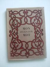 BETTENCOURT Pierre - Mon dernier mot - EO Ex N° 46/200 Arches Envoi Ex-libris