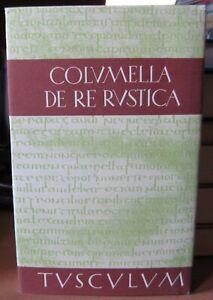 ColumellaDe re rustica 2 Zwölf Bücher über die Landwirtschaft Sammlung Tusculum