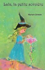 Lala, la Petite Sorcière by Myriam Gineste (2015, Paperback)