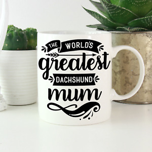 Dachshund Mum Mug: Cute & funny gift for all Dachshund owners! Sausage dog gifts