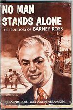 Boxing Book No Man Stands Alone the True Story of Barney Ross by Barney Ross